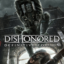 Dishonored Definitive Edition Launch Trailer