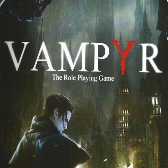 Vampyr - Gameplay Demo