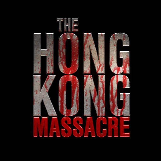 The Hong Kong Massacre aangekondigd